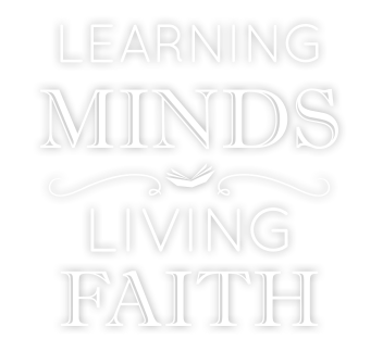 Learning Minds, Living Faith