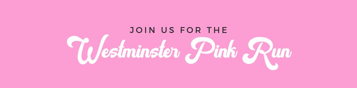 Westminster Pink Run Header | Westminster